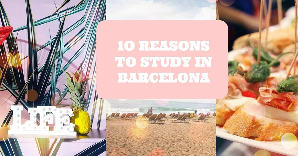 The 10 Reasons students want to learn in Barcelona