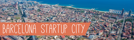 Barcelona - The New Start-Up City