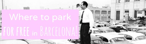 Dove parcheggiare gratis a Barcellona