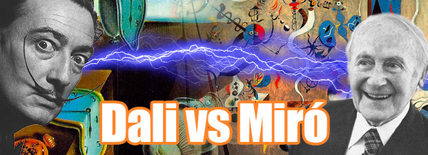 Dalí Vs Miró: A Surreal Battle of Titans