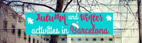 Que faire à Barcelone en automne et en hiver?
