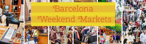 Weekend Markets in Barcelona