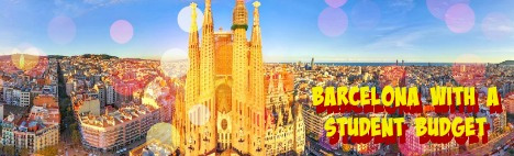 How to live in Barcelona on a student budget