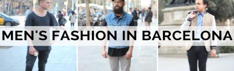 Mode Homme à Barcelone - Différents styles