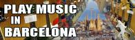 Tocar música en Barcelona