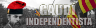 ¿Era Gaudí independentista?