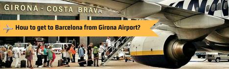 Vanaf vliegveld Girona naar Barcelona