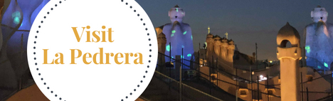La Pedrera Tickets and Tips