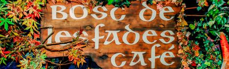 El Bosc de les Fades, ein magisches Pub