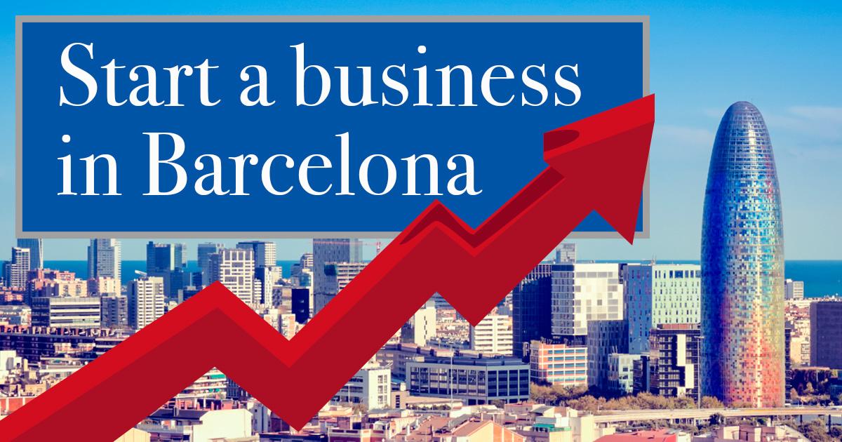 7 Pasos a seguir para abrir un negocio en Barcelona