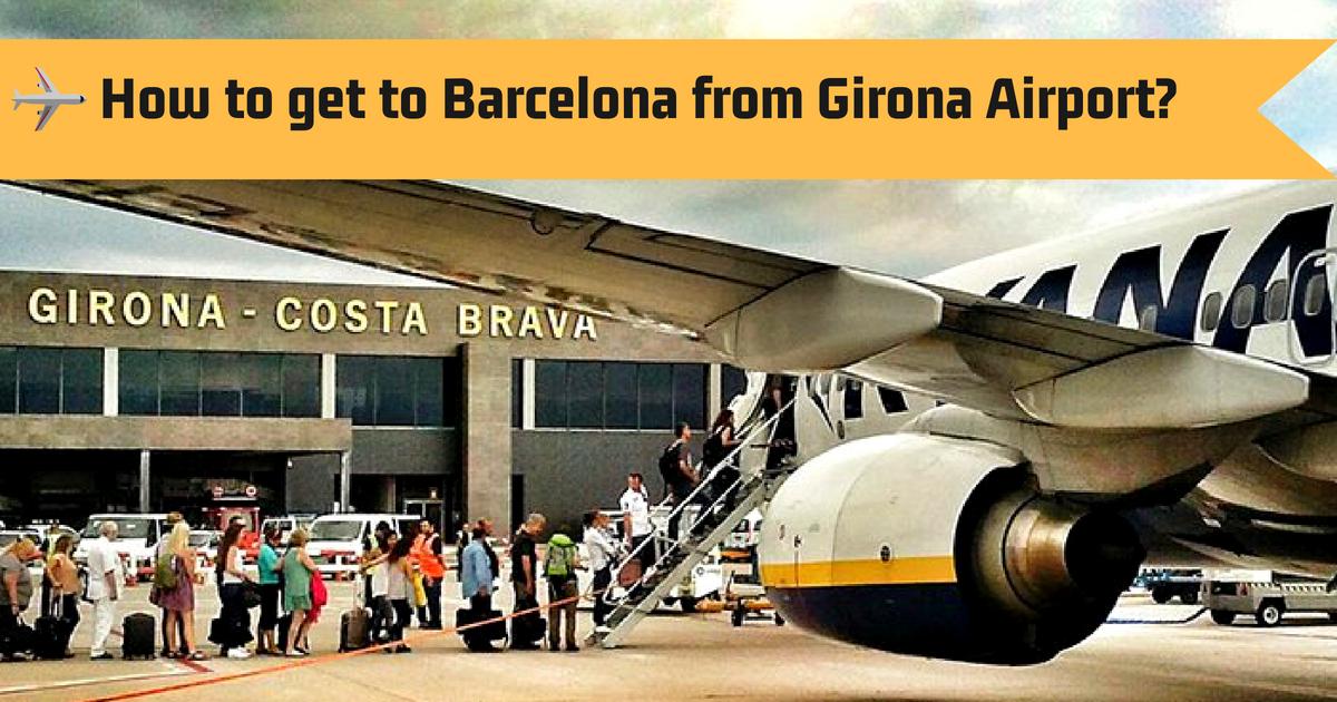 Flughafen Girona nach Barcelona