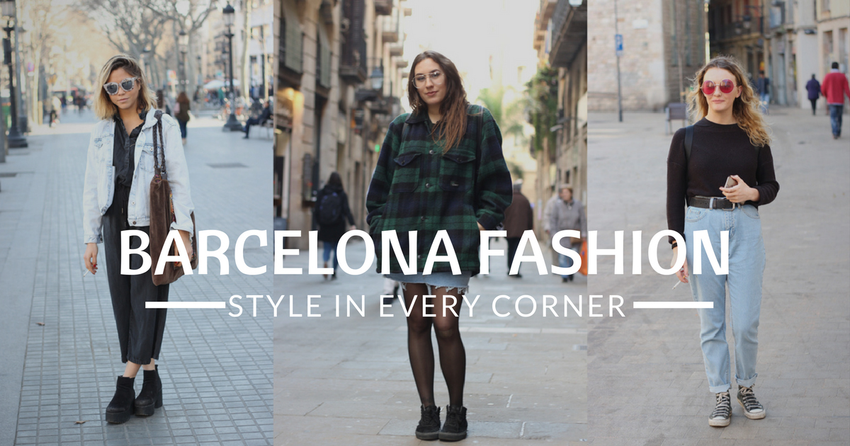 Moda a Barcellona - Stili differenti in ogni angolo