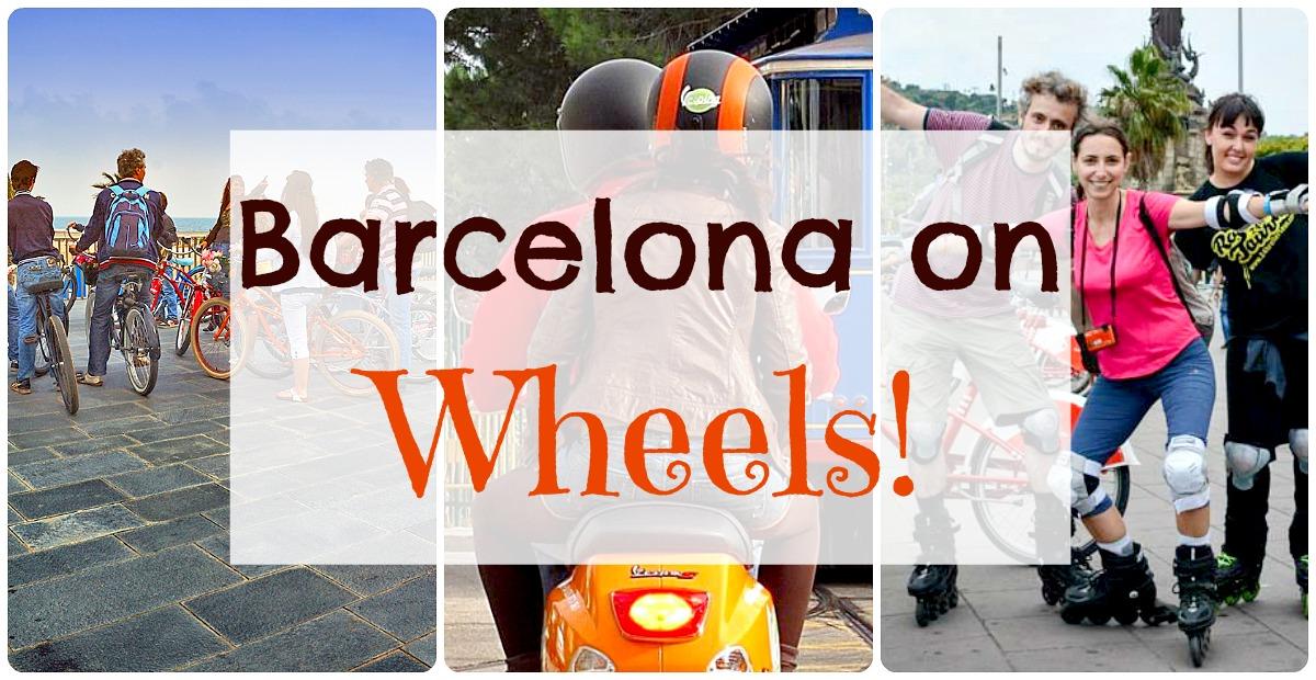 Barcelona na kółkach na 5 ciekawych sposobów