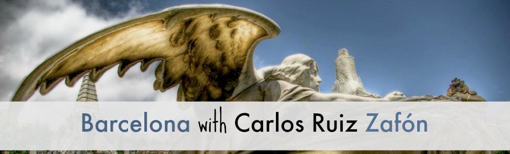 Barcelona with Carlos Ruiz Zafón