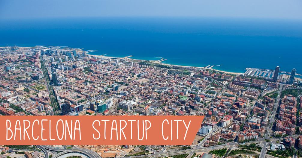 Barcelona, en ny Startup City!