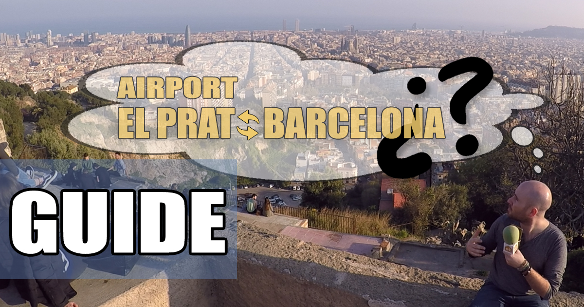 Arriving in Barcelona from El Prat Airport