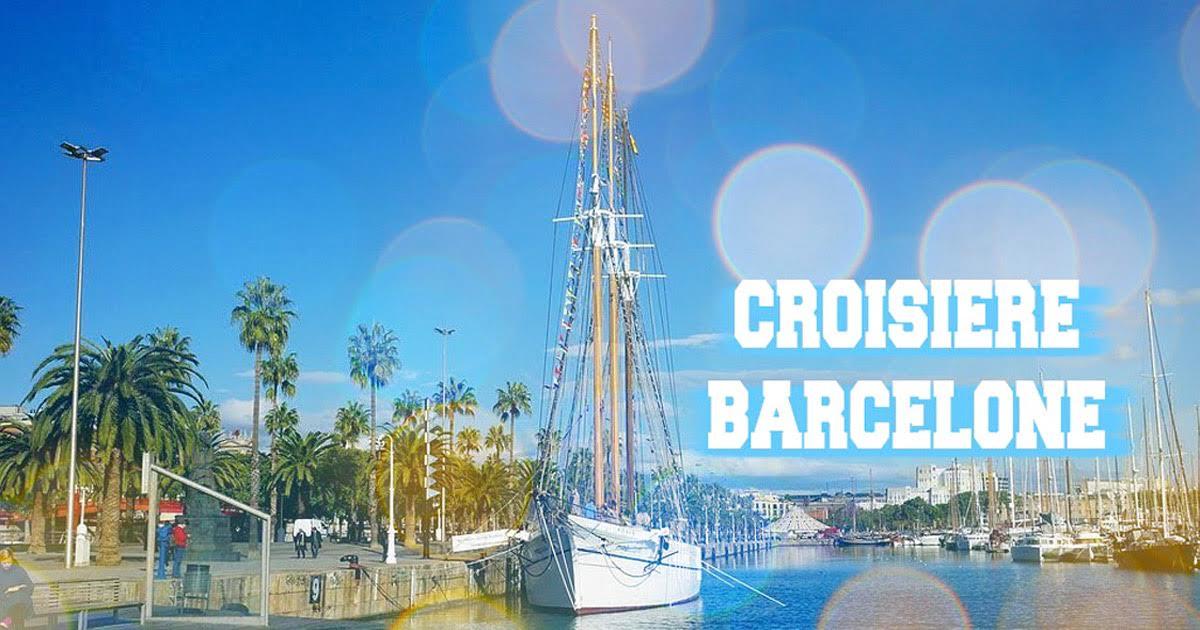 Récit de croisière à Barcelone