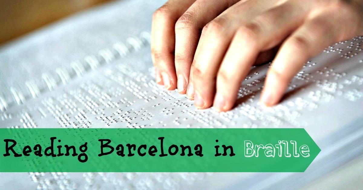 Барселона для незрячих людей