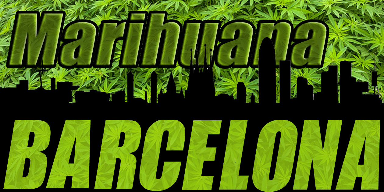 Marihuana en Barcelona