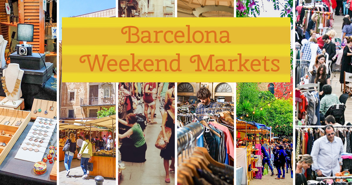 Mercadillos de fin de semana en Barcelona