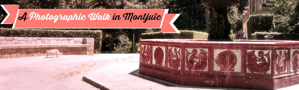 A photo stroll through Montjuic.