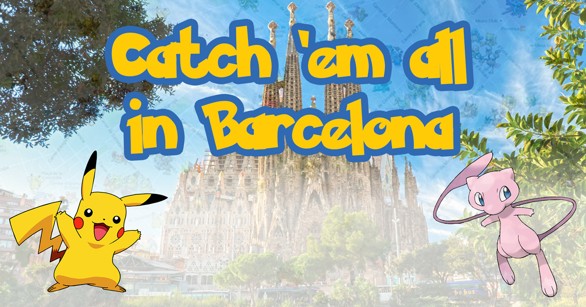 Pokemon Go Mapa Barcelona.The Best Places To Find Pokemon In Barcelona With Pokemon Go