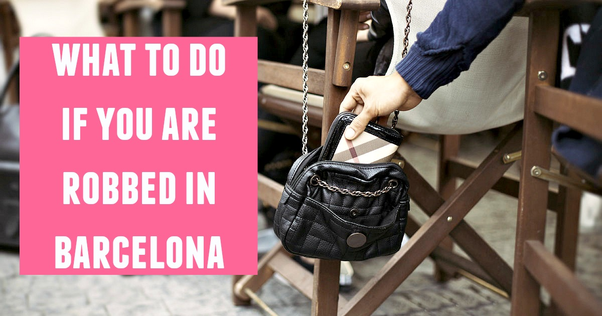 What should you do if you get robbed in Barcelona?