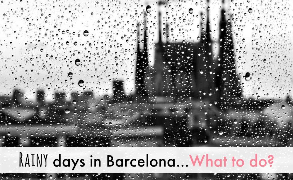 Cosa fare a Barcellona quando piove?
