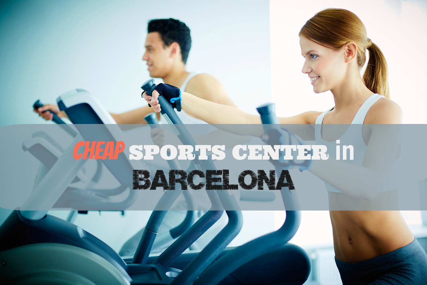 Top 3 gimnasios low cost en Barcelona