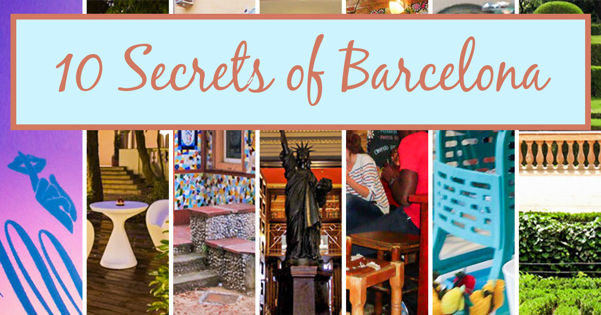 Top 10 Secret Spots in Barcelona
