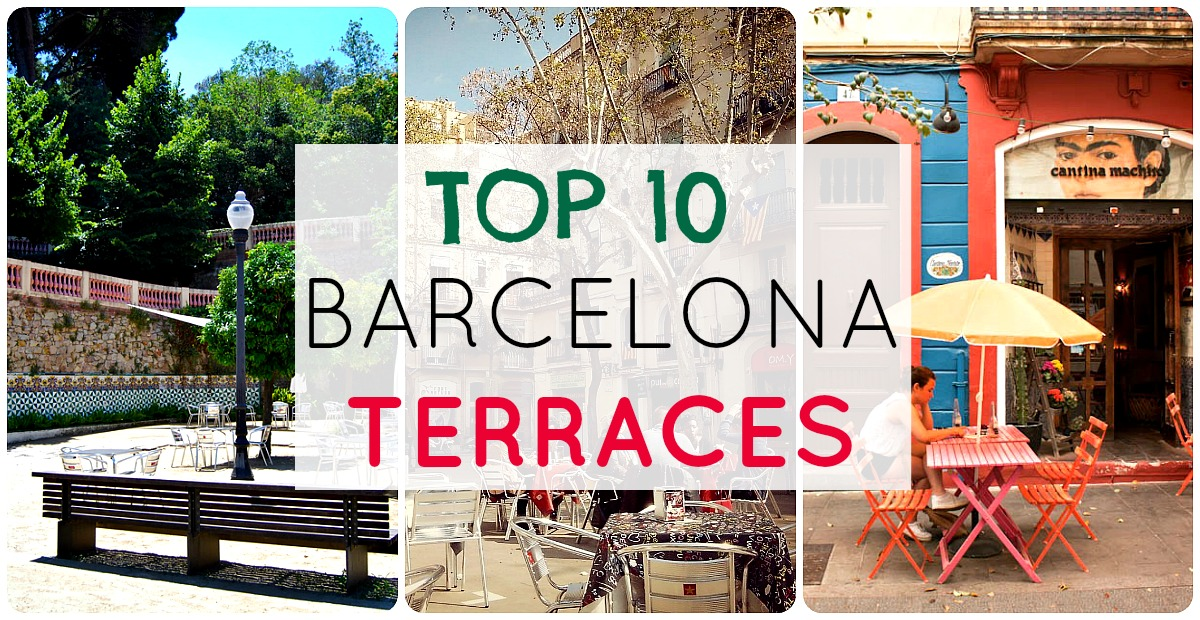 Top 10 terraces of Barcelona