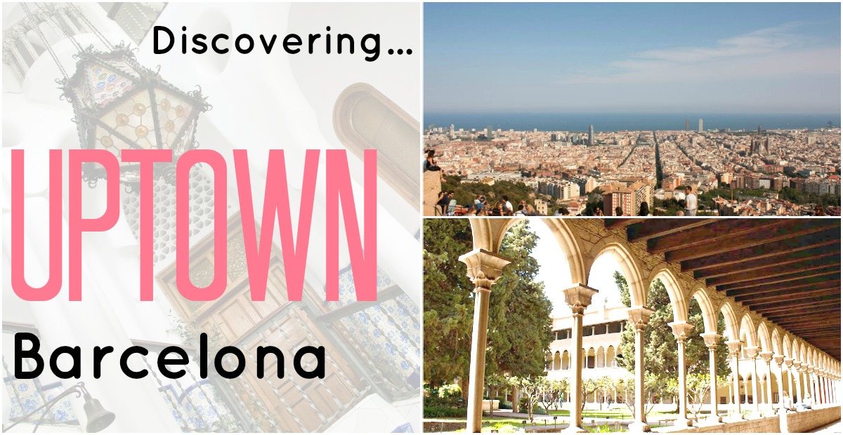 5 Places to visit in uptown Barcelona
