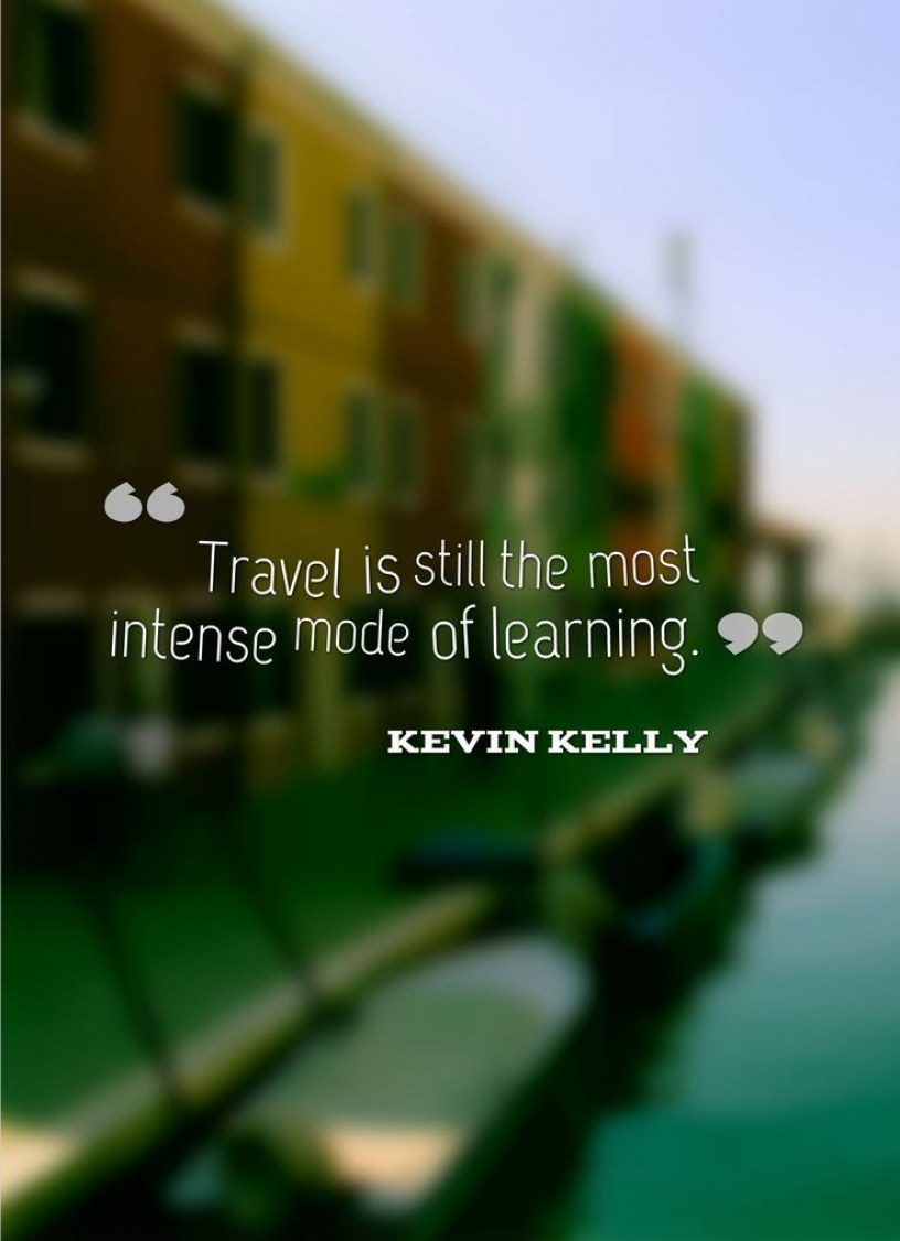 Travel quote from Kevin Kelly