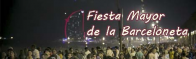 Fiesta Mayor de la Barceloneta