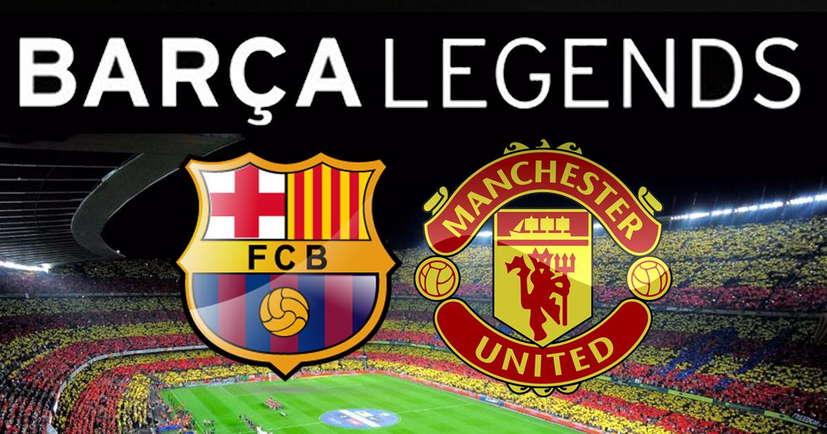 Barça VS Manchester United - Legends