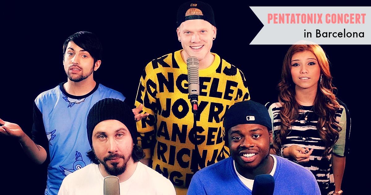 The youtube phenomenon Pentatonix play live in Barcelona!