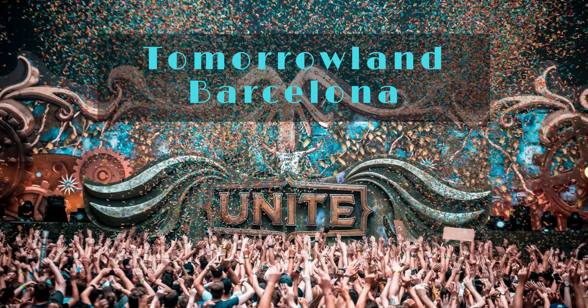 Unite Tomorrow Land à Barcelone