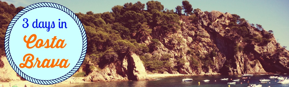 3 days on the Costa Brava
